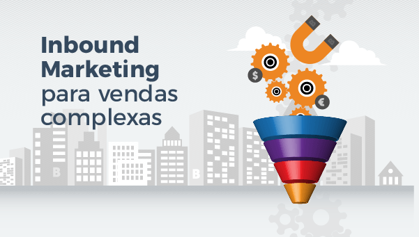[eBook] Inbound Marketing para Vendas Complexas