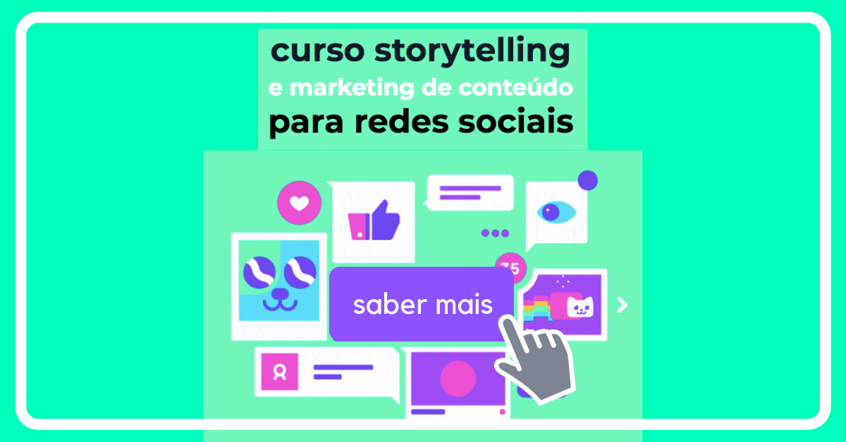 Storytelling & Marketing de Conteúdo