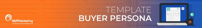 Inbound Marketing para empresas Tecnologias de Informação e B2B_buyer persona